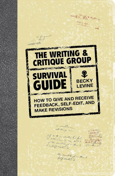 Writing & Critique Group Survival Guide