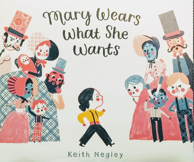 Keith Negley's MARY WEARS WHAT SHE WANTS